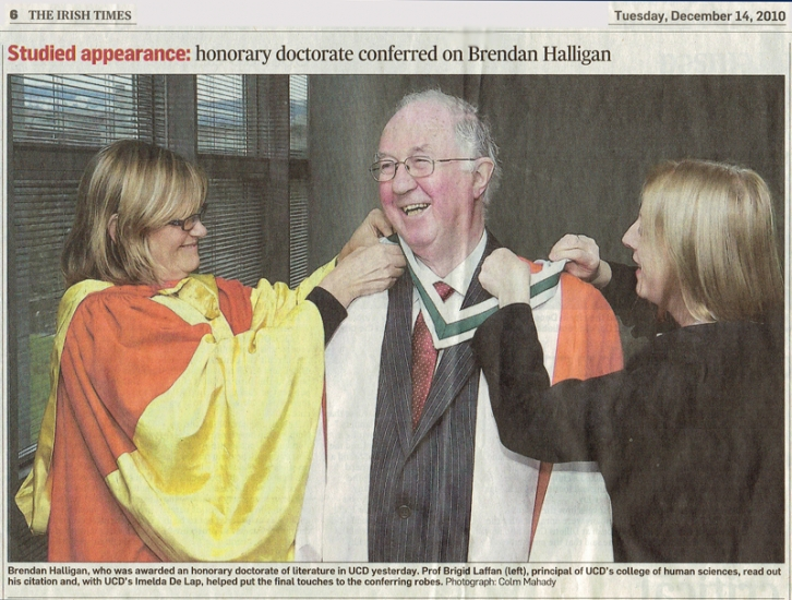 In 2010, was granted an Honorary Degree of Doctor of Literature by University College Dublin,
