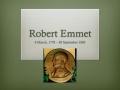 1 Robert Emmet 1778-1803