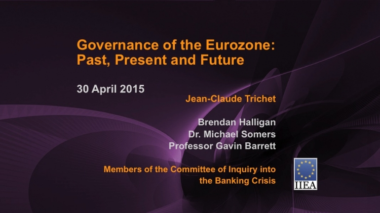 Governance of the Eurozone: Past, Present and Future, 30 April 2015