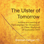 The Ulster of Tomorrow