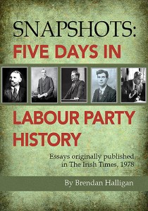 Five Days in Labour Party History By Brendan Halligan