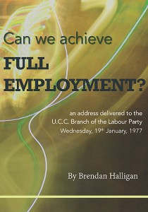Can We Achieve Full Employment? By Brendan Halligan