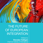 The Future of European Integration by Brendan Halligan