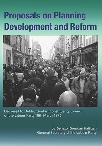 Proposals on Planning Development and Reform By Brendan Halligan
