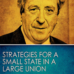 Strategies for a Small State in a Large Union by Brendan Halligan